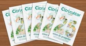 Nova edição da revista Citricultor destaca os 25 anos de pesquisa do Fundecitrus