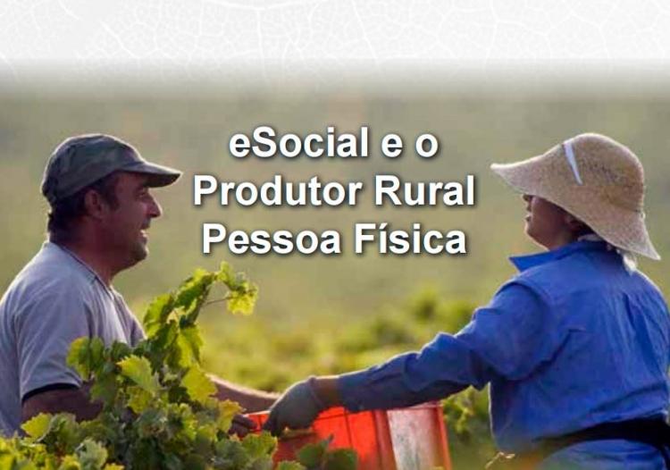 eSocial e o Produtor Rural Pessoa Física